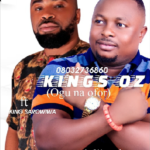 """Kings OZ – """"Ogu na Ofor"""" ft. King Sarowiwa"""