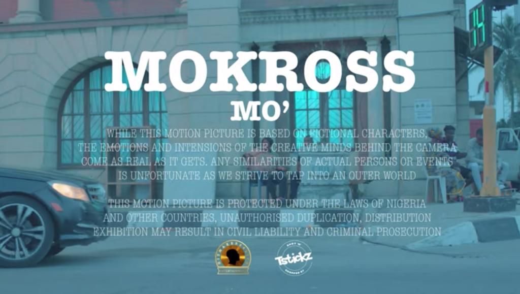 [Video] Mo'kross – MO' #Arewapublisize