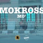 [Video] Mo'kross – MO'