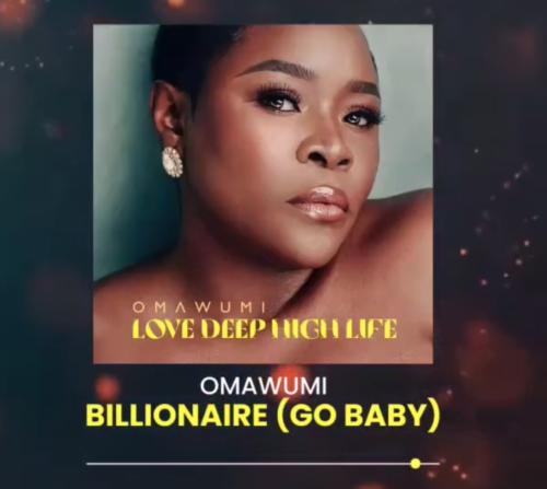 "Omawumi – ""Billionaire LYRICS"" #Arewapublisize"
