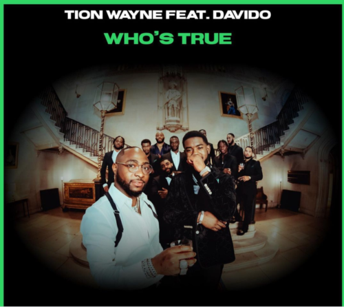Tion Wayne Davido Who's True LYRICS