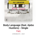 "[Lyric] Falz x Ajebo Hustlers – ""Body Language LYRICS"""