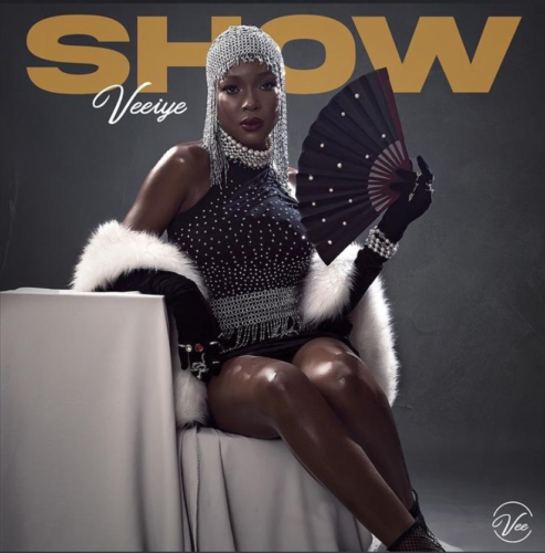 "[Video] Veeiye – ""Show"" #Arewapublisize"