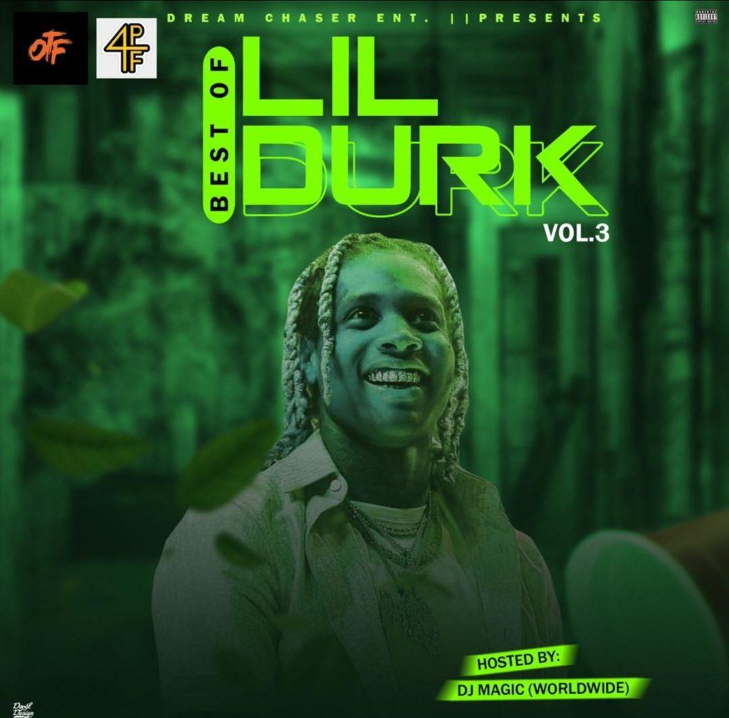 """[Mixtape] DJ Magic – """"Best Of Lil Durk"""" Vol.3"""