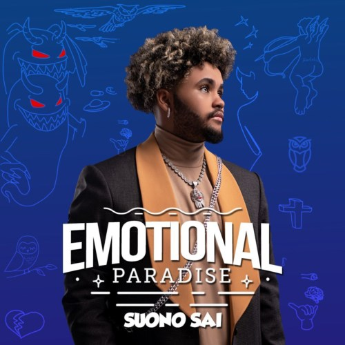 SUONO SAI Drops Emotional Paradise (EP) #Arewapublisize