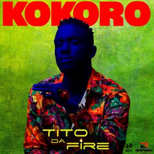 """VIDEO   AUDIO: Tito Da.Fire – """"Kokoro"""" #Arewapublisize"""
