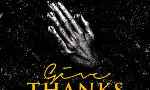 Chinko Ekun Give Thanks Medikal