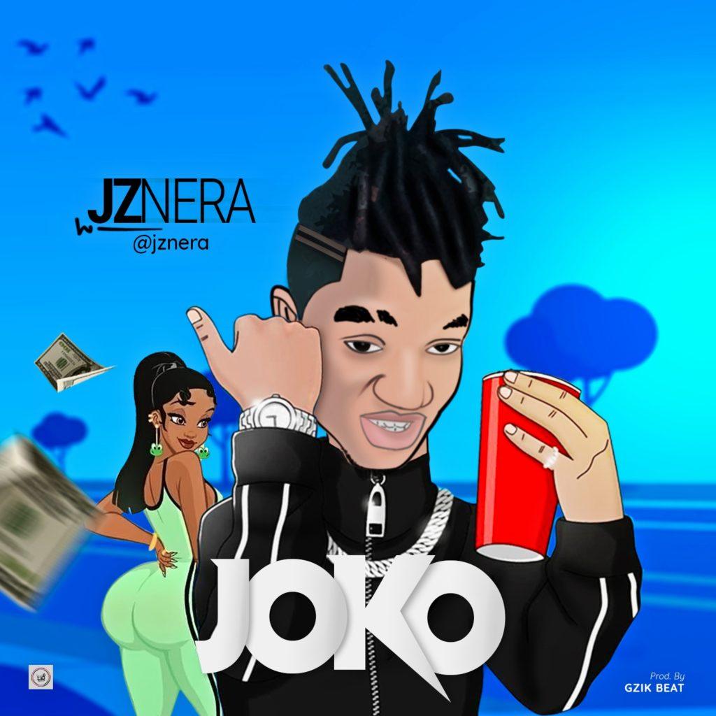 """Jznera – """"Joko"""" #Arewapublisize"""