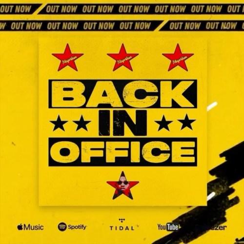 Mayorkun Back In Office Lyrics
