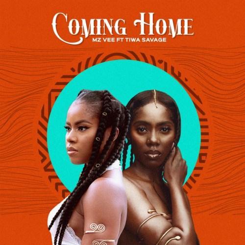 MzVee Tiwa Savage Coming Home