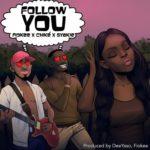 """Chike, Gyakie & Fiokee – """"Follow You"""""""