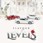 "Flavour – ""Levels"" (Mp3, Lyrics + Translation)"