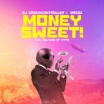 "Crowdkontroller x Orezi – ""Money Sweet"""