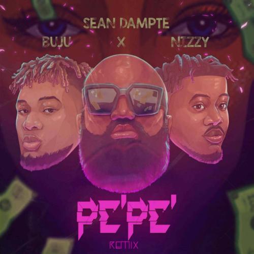 "Sean Dampte – ""Pepe (Remix)"" ft. Buju & Nizzy"