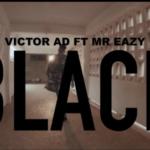 """[Lyric video] Victor AD x Mr Eazi – """"Black LYRICS"""""""