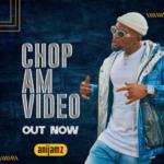 "[Video + Audio] Anijamz – ""Chop Am"" ft. Bravado & Feelingz"
