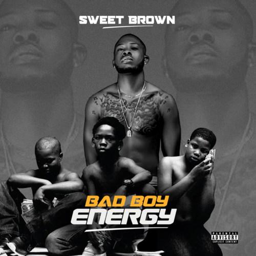 "Sweet Brown – ""Bad Boy Energy"""
