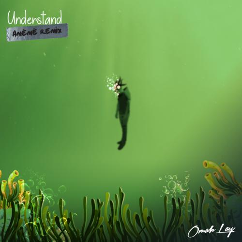 Omah Lay Understand AMÉMÉ Remix