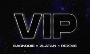Sarkodie, Zlatan Rexxie VIP