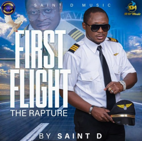 "Saint D – ""First Flight"" #Arewapublisize"