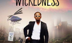 Erigga, Wickedness