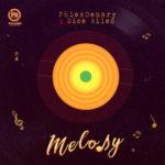 """Phlexdenary x Dice Ailes – """"Melody"""" (Prod. by Krizbeatz)"""
