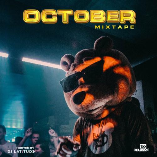 "Groovy ""Tooxclusive October 2021 Mixtape"" Hosted by DJ Latitude"